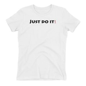 Just do it later Women's T-shirt