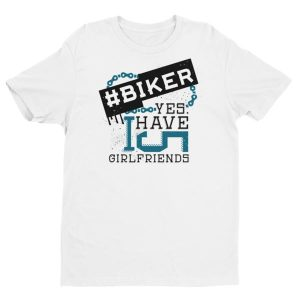 Biker, i have 5 girlfriends B Men's T-shirt