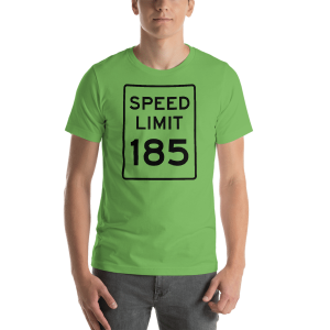 Speed limit 185...