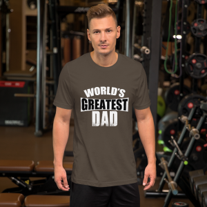World's greatest dad...
